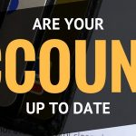Are Your Accounts Up To Date And Current?