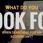 6 Tips When Searching For An Accountant