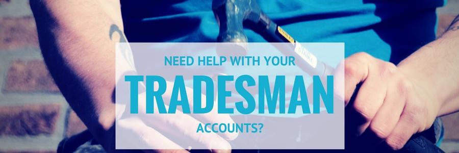 TRADESMAN ACCOUNTS HELP