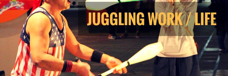 Juggling Work Life balance