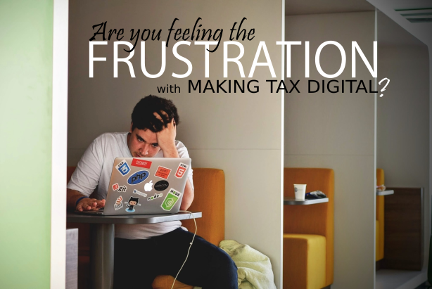 Are You Feeling The Frustration with Making Tax Digital