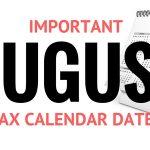Tax Calendar – Important August 2016 Dates