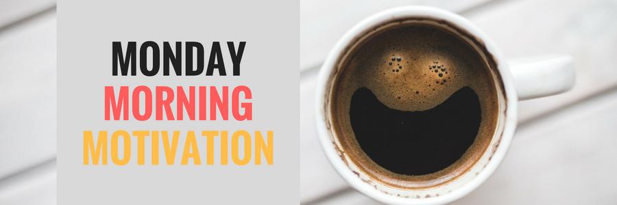 Monday Morning Motivation - Maze Accountants Banstead - 020 8643 9633