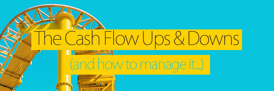 Cash Flow Ups And Downs And How To Manage It