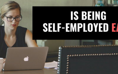 Is Being Self Employed Easy?